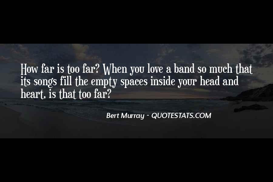 Quotes About Music And Heart #311365