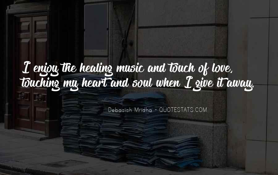 Quotes About Music And Heart #68265