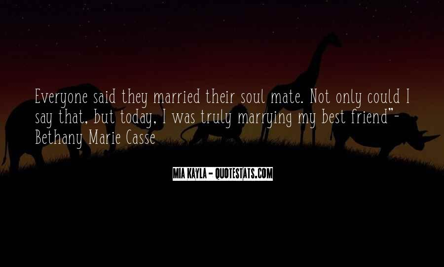 Top 15 Quotes About Marrying My Best Friend: Famous Quotes ...