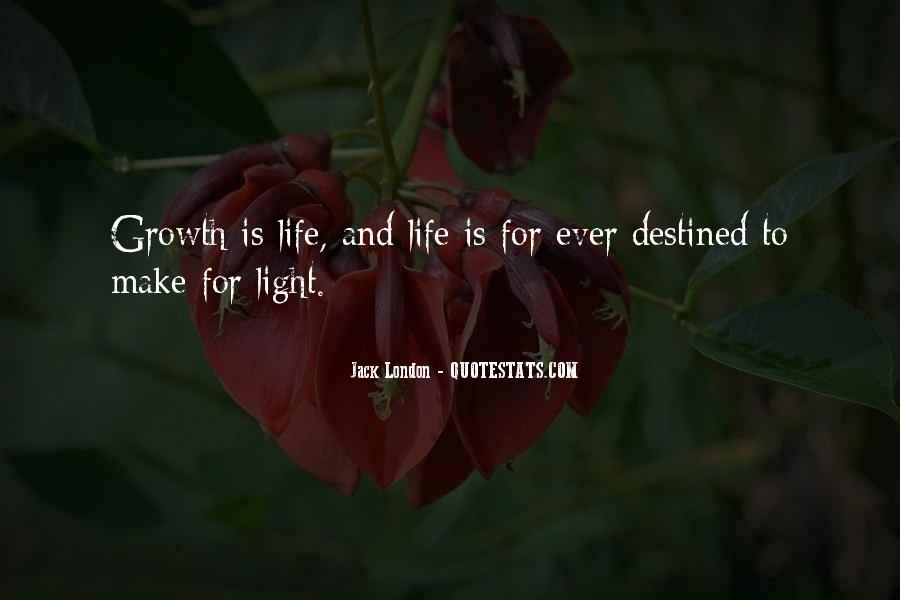 Quotes About Growth And Life #149118