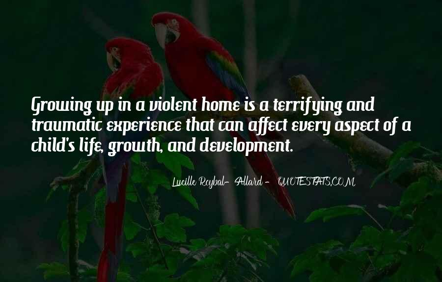 Quotes About Growth And Life #17380