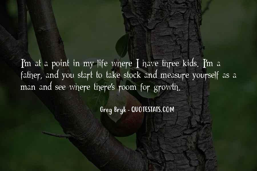 Quotes About Growth And Life #256396