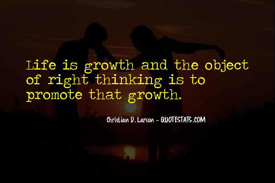 Quotes About Growth And Life #62287