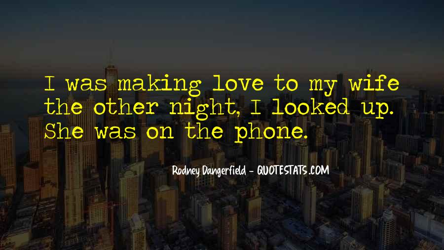 Quotes About My Wife Love #18992