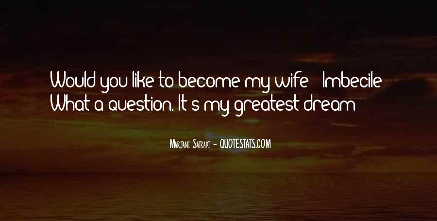 Quotes About My Wife Love #505209