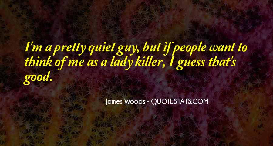 Quotes About Lady Killer #1827268