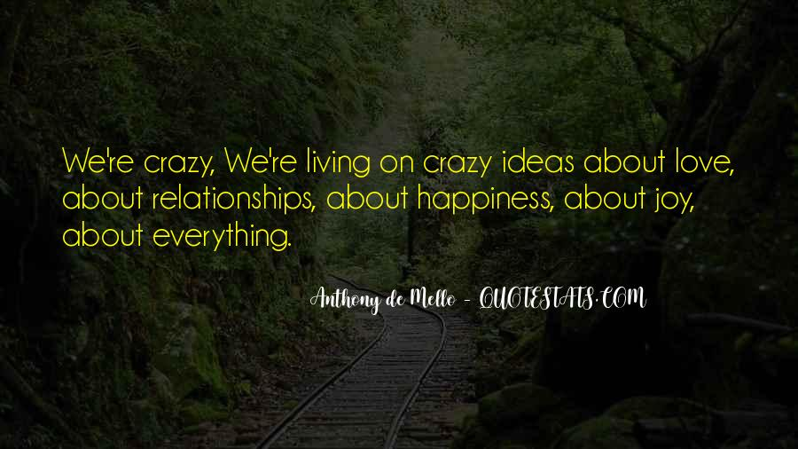 Quotes About Living The Crazy Life #1792537