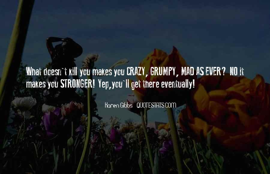 Quotes About Living The Crazy Life #1835480