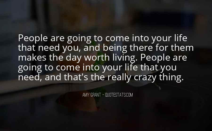 Quotes About Living The Crazy Life #251694