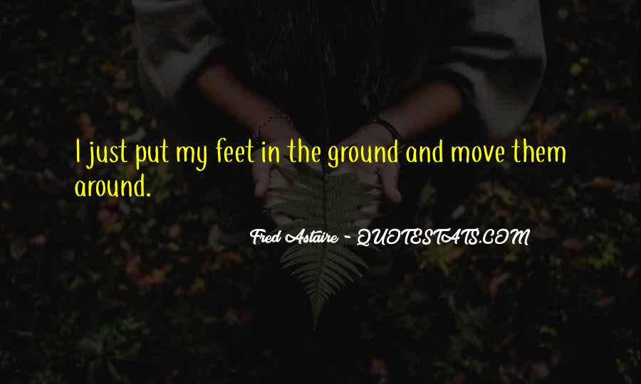 Quotes About Feet And Dance #219402