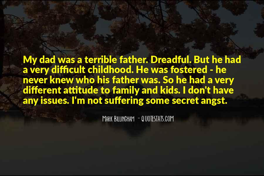 Quotes About Difficult Childhood #1107428