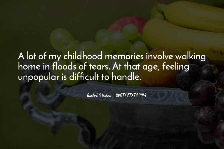 Quotes About Difficult Childhood #1279511
