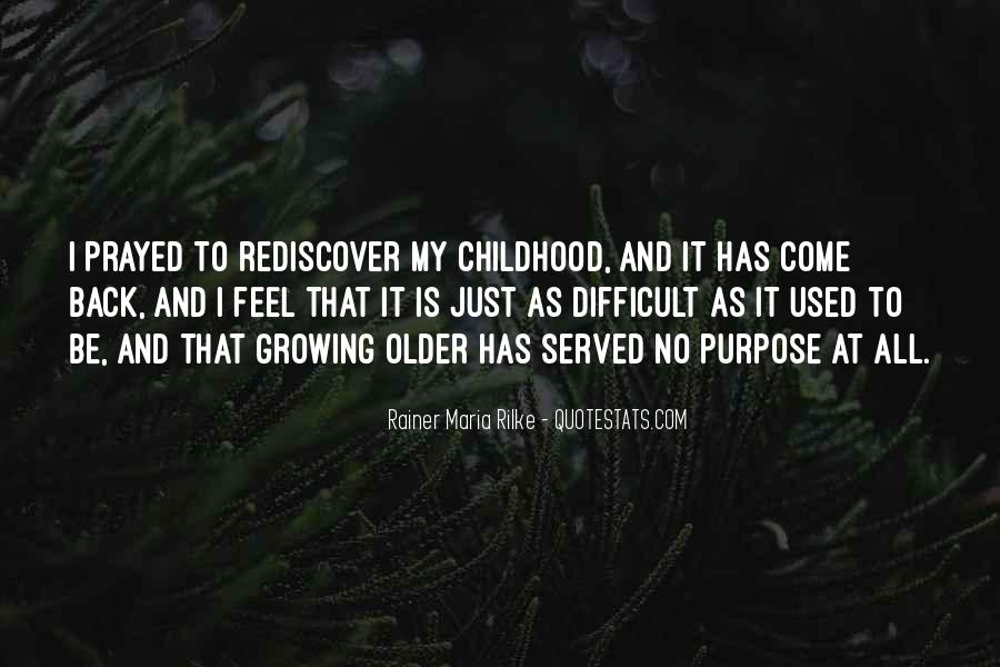 Quotes About Difficult Childhood #1559193