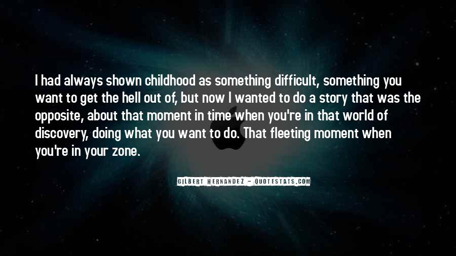 Quotes About Difficult Childhood #1786683