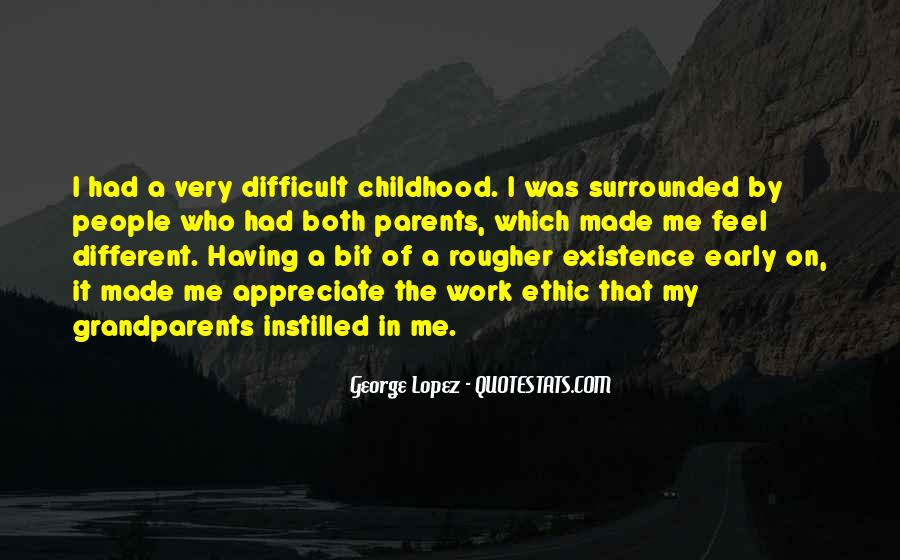Quotes About Difficult Childhood #1813432