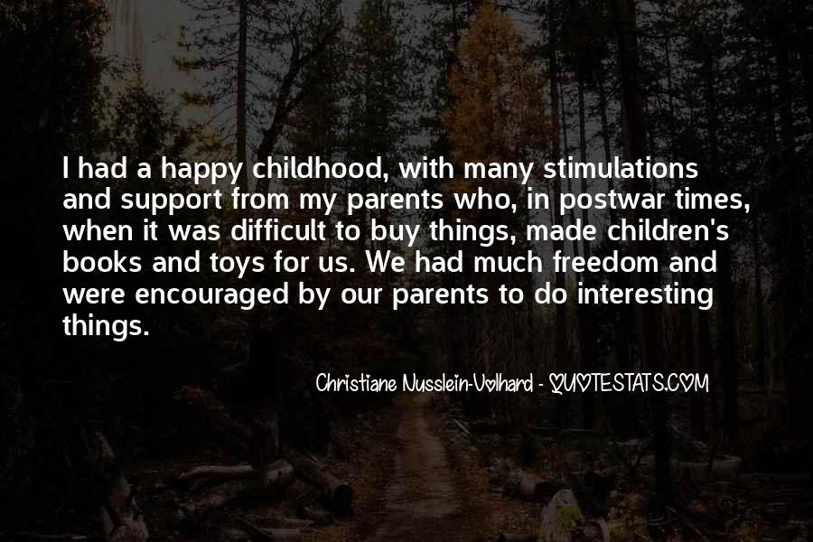 Quotes About Difficult Childhood #1866093