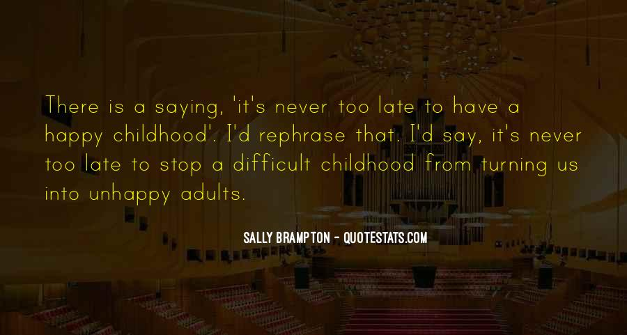 Quotes About Difficult Childhood #465324