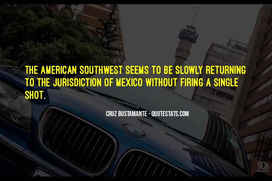 Quotes About The American Southwest #904413