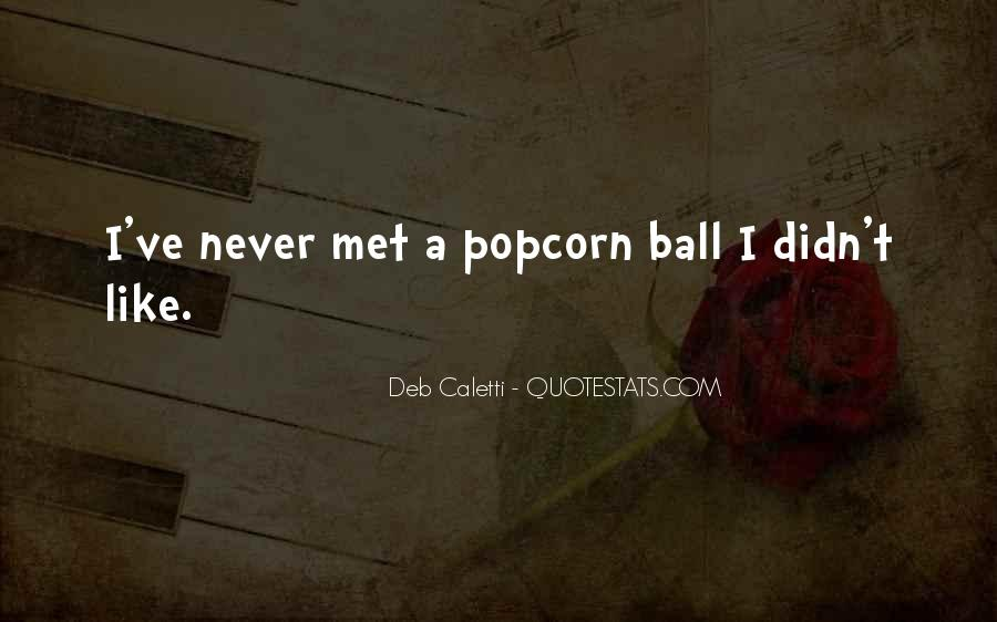 Quotes About Popcorn #186051