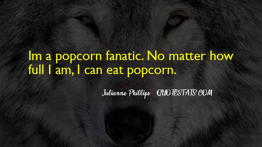 Quotes About Popcorn #244490