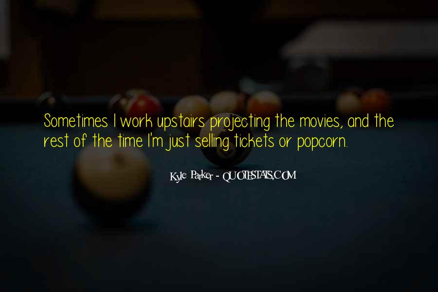 Quotes About Popcorn #516654
