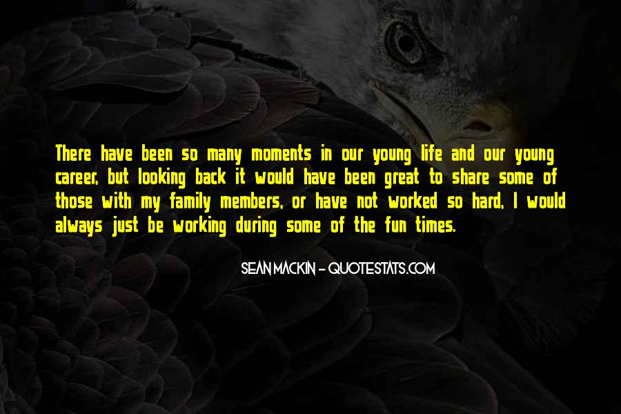 Quotes About Moments With Family #1436843