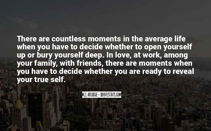 Quotes About Moments With Family #1744014