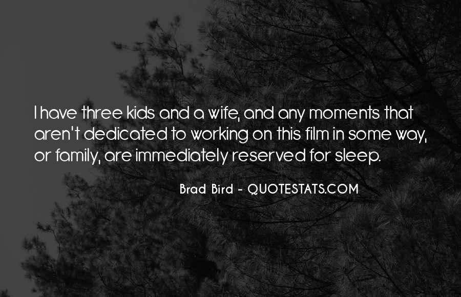 Quotes About Moments With Family #409948