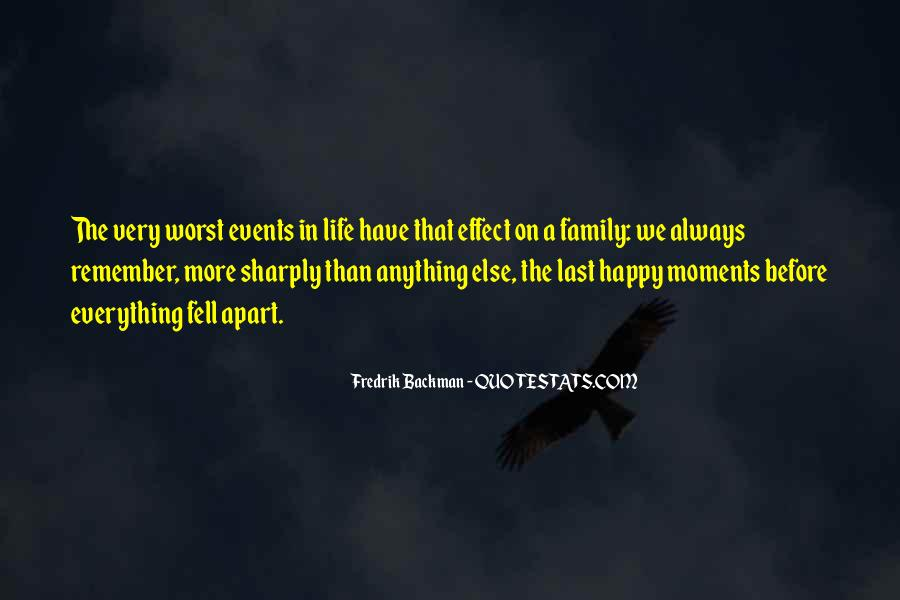 Quotes About Moments With Family #462437