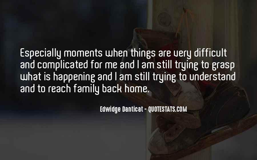 Quotes About Moments With Family #670350