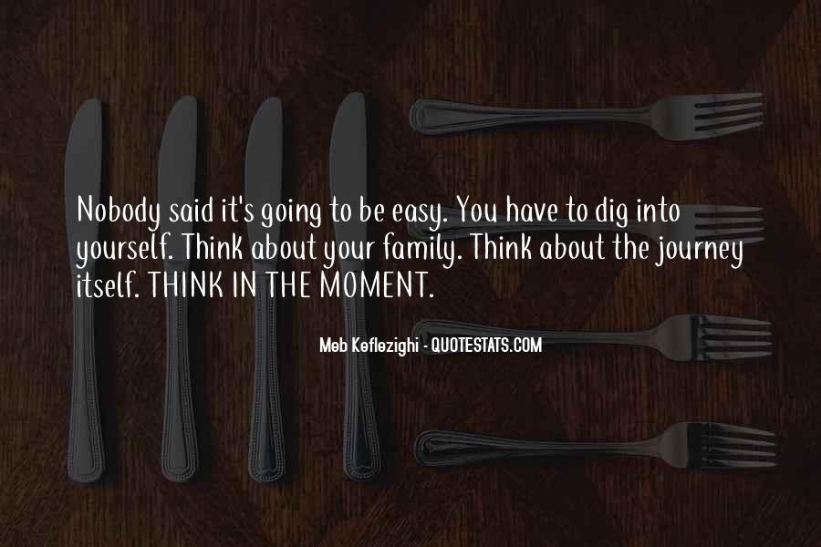 Quotes About Moments With Family #803636
