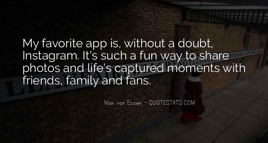 Quotes About Moments With Family #946066