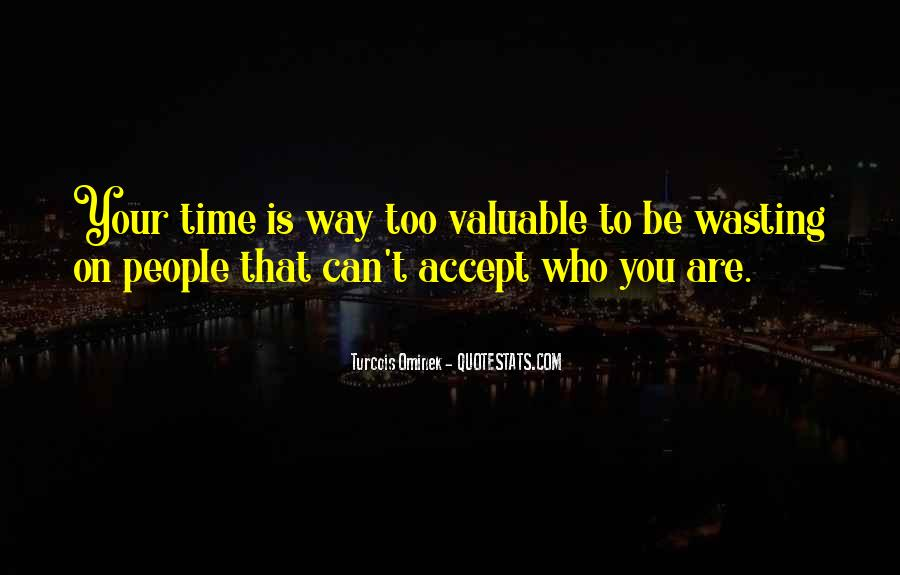 Quotes About Love And Wasting Time #1431073