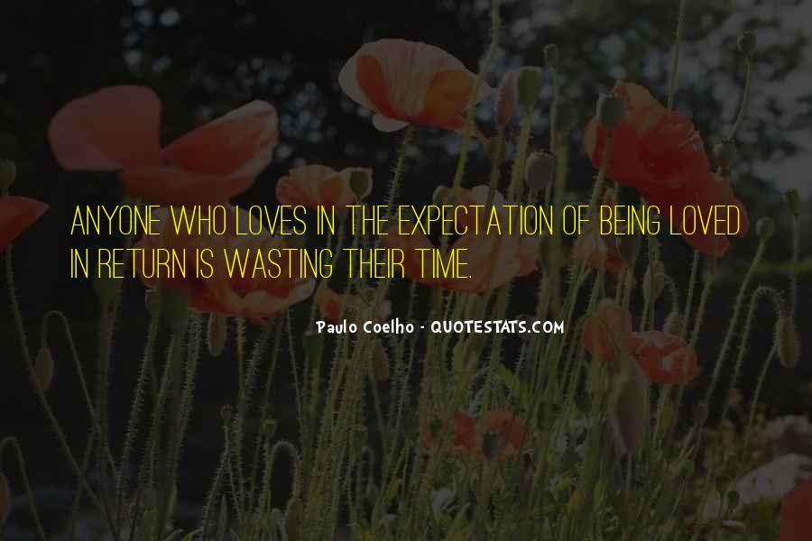 Quotes About Love And Wasting Time #151209