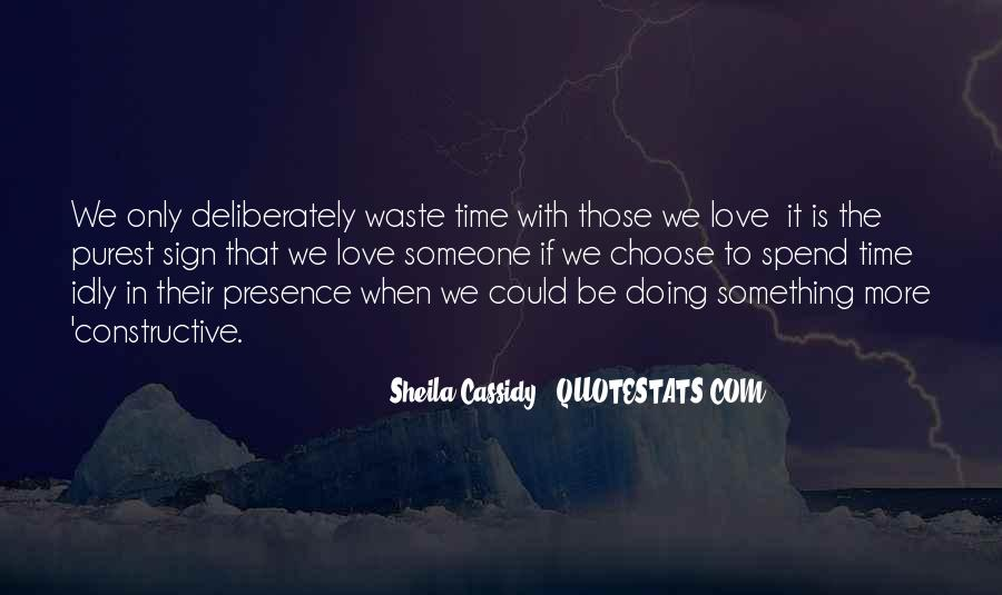 Quotes About Love And Wasting Time #1712650