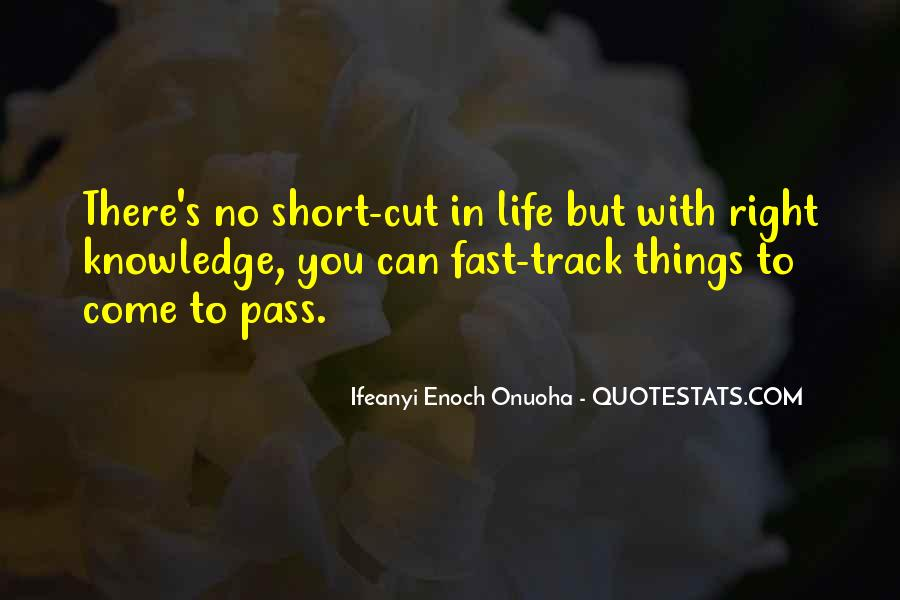 Quotes About A Life Cut Short #1128713