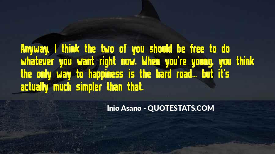 Quotes About The Road To Happiness #1469665