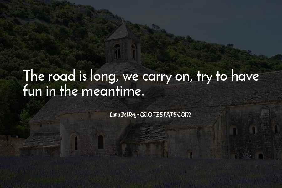 Quotes About The Road To Happiness #1578434