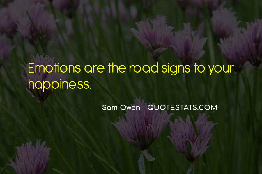 Quotes About The Road To Happiness #907045