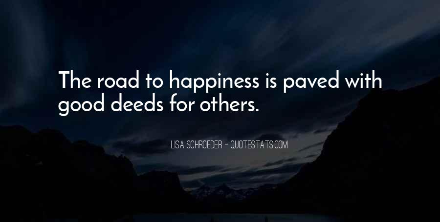 Quotes About The Road To Happiness #915472