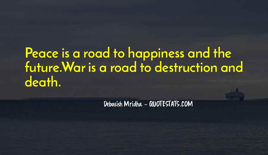 Quotes About The Road To Happiness #996061