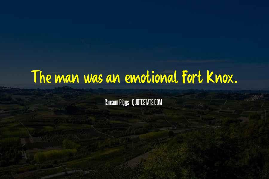 Quotes About Fort Knox #1384039