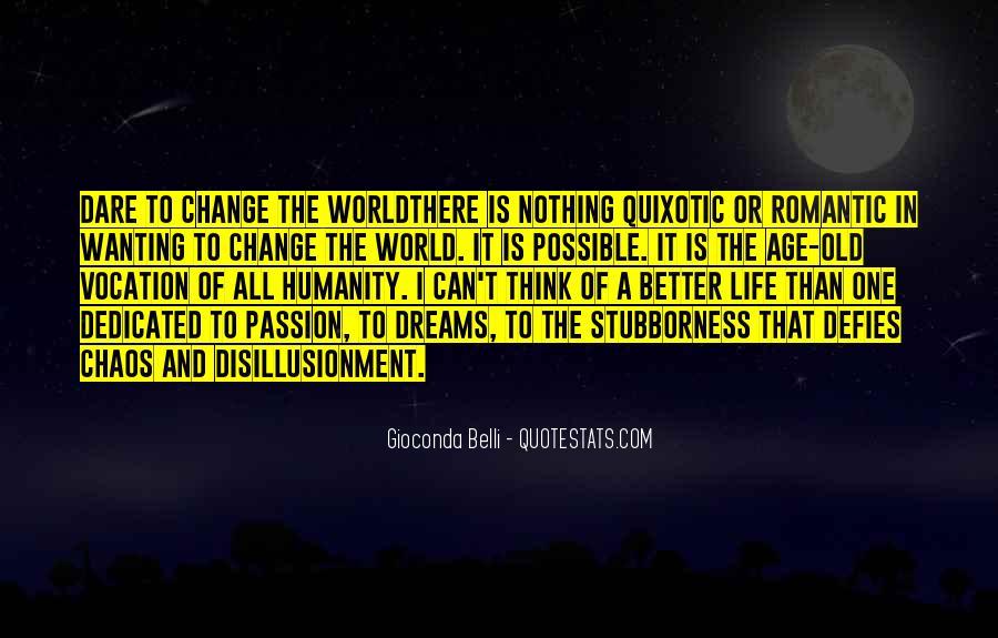Quotes About Quixotic #1750074