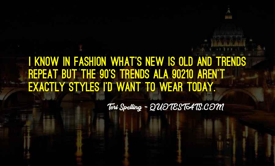 Quotes About Fashion Styles #1083156