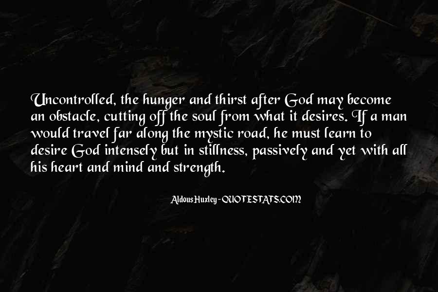 Quotes About Hunger And Thirst #1014533