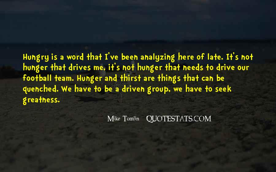 Quotes About Hunger And Thirst #1285974