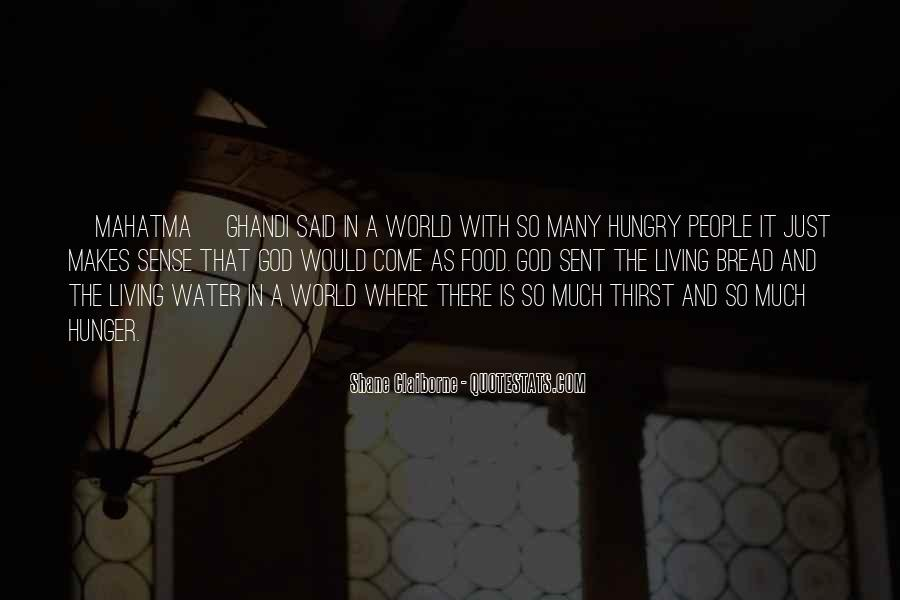 Quotes About Hunger And Thirst #1385059