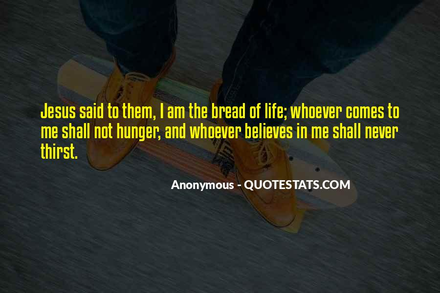 Quotes About Hunger And Thirst #146932