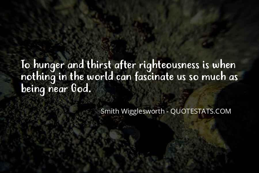 Quotes About Hunger And Thirst #1510949