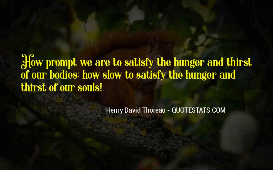Quotes About Hunger And Thirst #353266